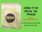 Công ty in decal tại TPHCM - Tư vấn báo giá in decal đẹp rẻ, in decal dạng tờ theo yêu cầu
