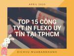 Top 15 công ty in Flexo uy tín tại TPHCM - Chuyên in tem nhãn dạng cuộn, bao bì, túi giấy, thùng carton