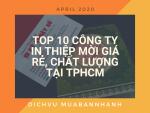 Top 10 công ty in thiệp mời theo danh sách giá rẻ, theo yêu cầu TPHCM