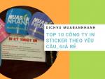 Top 10 công ty in sticker dán giá rẻ, theo yêu cầu TPHCM