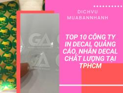 Top 10 công ty in Decal quảng cáo, nhãn Decal chất lượng tại TPHCM