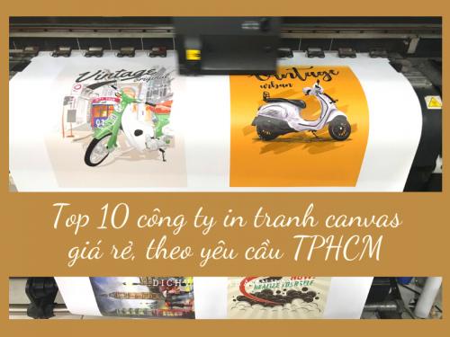 Top 10 công ty in tranh canvas giá rẻ, theo yêu cầu TPHCM, 290, Ngân Nguyễn, Chuyên trang cộng đồng In ấn và bao bì của MuaBanNhanh, 05/05/2020 09:17:50
