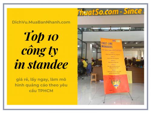 Top 10 công ty in standee giá rẻ, lấy ngay, làm mô hình quảng cáo theo yêu cầu TPHCM